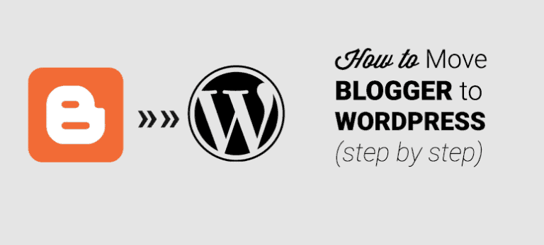 How to Migrate From Blogger to WordPress